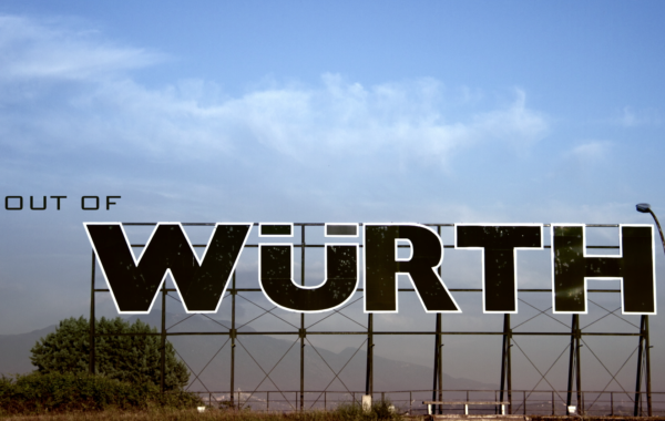 OUT OF WÜRTH